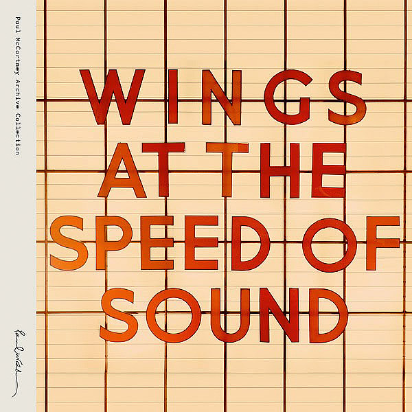 Wings At The Speed Of Sound - Archive Collection (Official