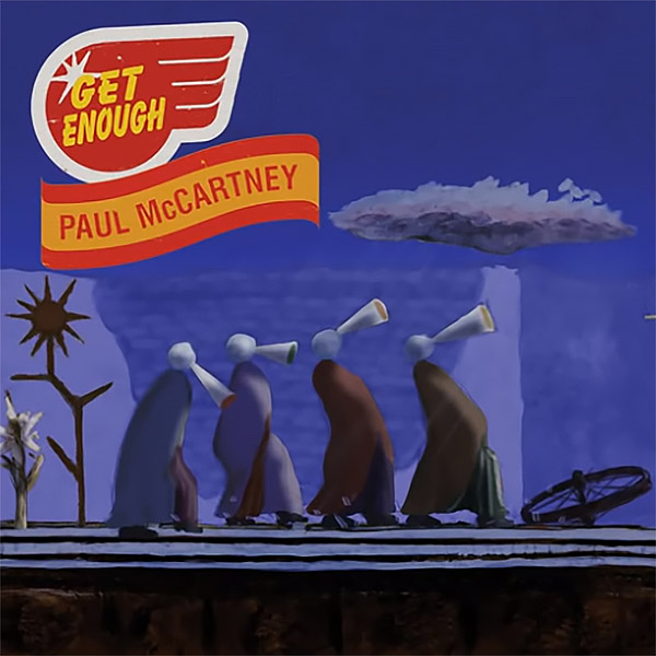 Get Enough (Streaming) by Paul McCartney - The Paul
