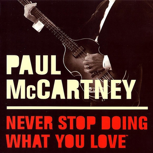 never stop doing what you love official album by paul
